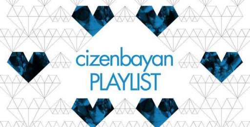 playlists_cizenbayan