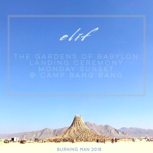 elif-burning-man-2018-camp-bang-bang-the-gardens-of-babylon