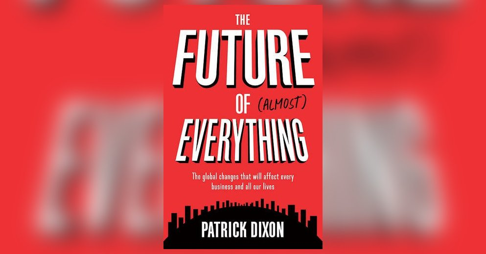 the-future-of-almost-everything-dixon-en-24651_993x520